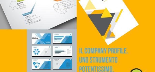 Il Company Profile. Spiegare e far conoscere l'azienda.